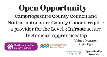 Cambridgeshire County Council and Northamptonshire County Council require a provider for the Level 3 Infrastructure Technician Apprenticeship