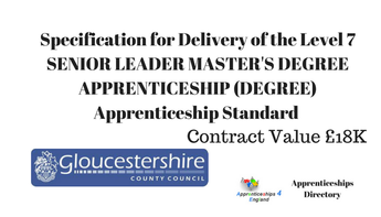 Delivery of the Level 7 SENIOR LEADER MASTER'S DEGREE APPRENTICESHIP (DEGREE) Apprenticeship Standard