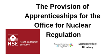 The Provision of Apprenticeships for the Office for Nuclear Regulation