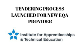 TENDERING PROCESS LAUNCHED FOR NEW EQA PROVIDER