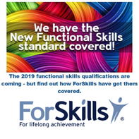 The 2019 functional skills qualifications are coming - but find out how ForSkills have got them covered.