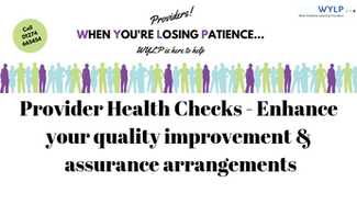 Provider Health Checks - Enhance your quality improvement & assurance arrangements