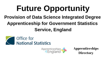 Provision of Data Science Integrated Degree Apprenticeship for Government Statistics Service, England