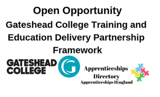 Gateshead College Training and Education Delivery Partnership Framework