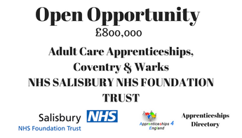 Adult Care Apprenticeships, Coventry & Warks NHS, Open Opportunity £800K