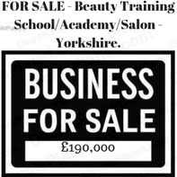 FOR SALE - Beauty Training School/Academy/Salon - Yorkshire.