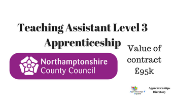 Northamptonshire County Council Teaching Assistant Level 3 Apprenticeship