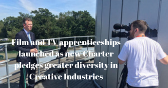 Film and TV apprenticeships launched as new Charter pledges greater diversity in Creative Industries
