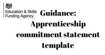 Latest Guidance: A template for the commitment statement employers must sign with their apprentice and training provider before training can start.