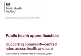 Public health apprenticeships: supporting community-centred roles across health and care