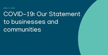 COVID-19: Our Statement to businesses and communities