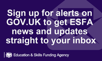 Want to receive an email when esfa publish the next issue of ESFA update or e-bulletin? Subscribe to alerts on GOV.UK