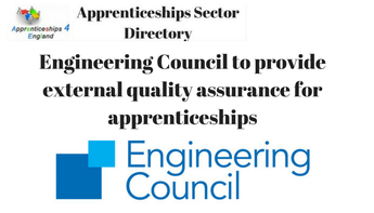 Engineering Council to provide external quality assurance for apprenticeships