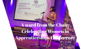 A word from the Chair: Celebrating Women in Apprenticeships Conference