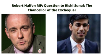 Robert Halfon MP: Question to Rishi Sunak The Chancellor of the Exchequer