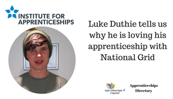 Luke Duthie tells us why he is loving his apprenticeship with National Grid