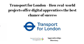 Transport for London – How real-world projects offer digital apprentices the best chance of success