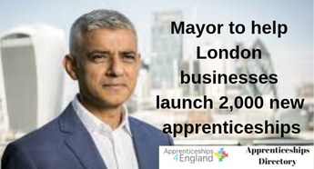 Mayor to help London businesses launch 2,000 new apprenticeships