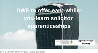 DWF to offer earn-while-you-learn solicitor apprenticeships