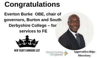 Everton Burke OBE, chair of governors, Burton and South Derbyshire College – for services to FE