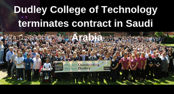 Dudley College of Technology terminates contract in Saudi Arabia
