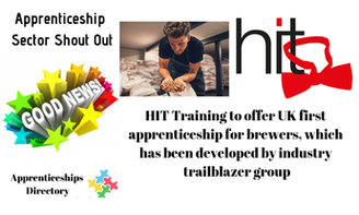 HIT Training to o​ffer UK first apprenticeship for brewers, which has been developed by industry trailblazer group.