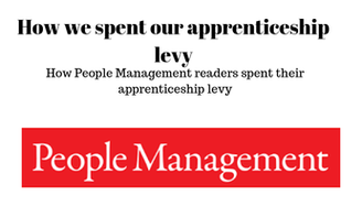 How we spent our apprenticeship levy People Management Readers
