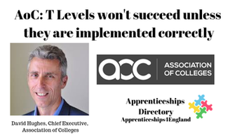 AoC: T Levels won't succeed unless they are implemented correctly (Apprenticeships Directory)