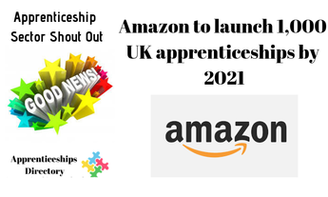 Amazon to launch 1,000 UK apprenticeships by 2021