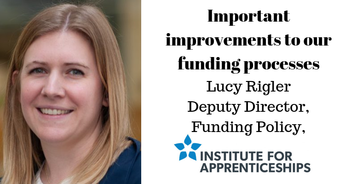 Important improvements to our funding processes: Institute for Apprenticeships and Technical Education