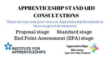 APPRENTICESHIP STANDARD CONSULTATIONS: The opening date is 16 May 2019 and the closing date is 26 May 2019
