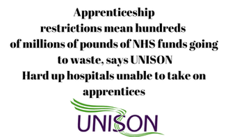 Apprenticeship restrictions mean hundreds of millions of pounds of NHS funds going to waste, says UNISON