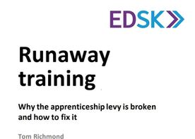 Why the apprenticeship levy is broken and how to fix it Report published by EDSK