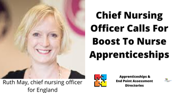 Ruth May, chief nursing officer for England Calls For Boost To Nurse Apprenticeships