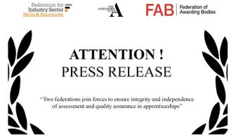 Two federations join forces to ensure integrity and independence of assessment and quality assurance in apprenticeships