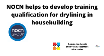 NOCN helps to develop training qualification for drylining in housebuilding