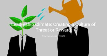 Leadership Climate: Creating a Culture of Threat or Reward