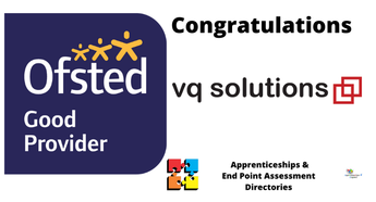 VQ Solutions Rated Good By Ofsted
