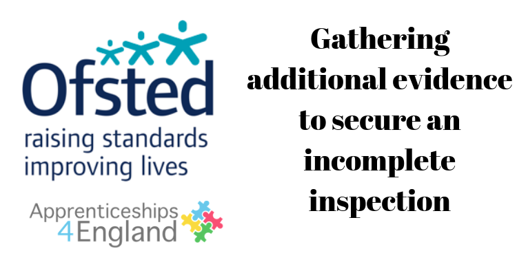 Gathering additional evidence to secure an incomplete inspection