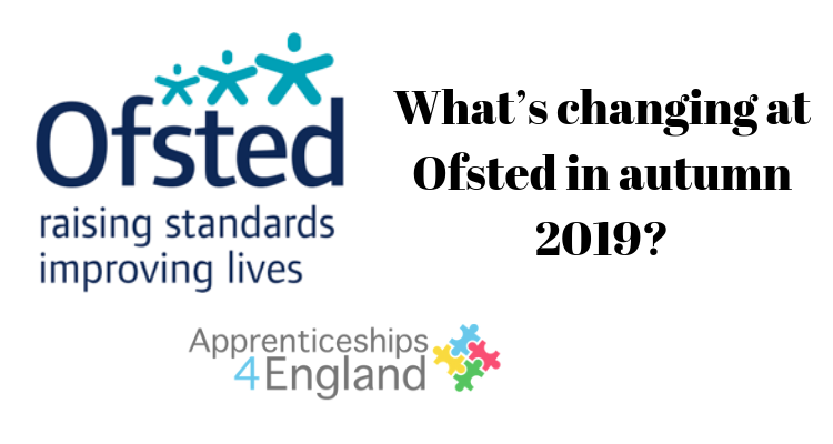 What's changing at Ofsted in autumn 2019?