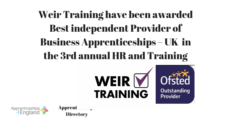 Weir Training have been awarded Best independent Provider of Business Apprenticeships – UK  in the 3rd annual HR and Training awards 2018.