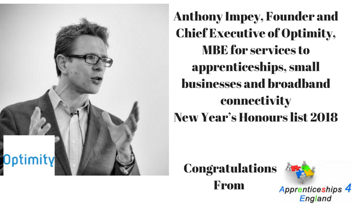 Anthony Impey, Founder and Chief Executive of Optimity, MBE for services to apprenticeships, small businesses and broadband connectivity New Year's Honours list 2018