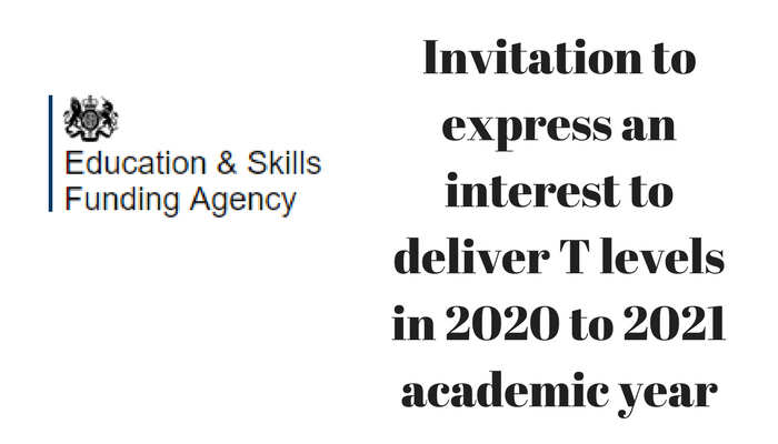 Invitation to express an interest to deliver T levels in 2020 to 2021 academic year
