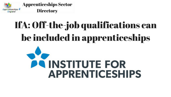 IfA: Off-the-job qualifications can be included in apprenticeships