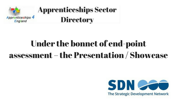 Under the bonnet of end-point assessment – the Presentation / Showcase