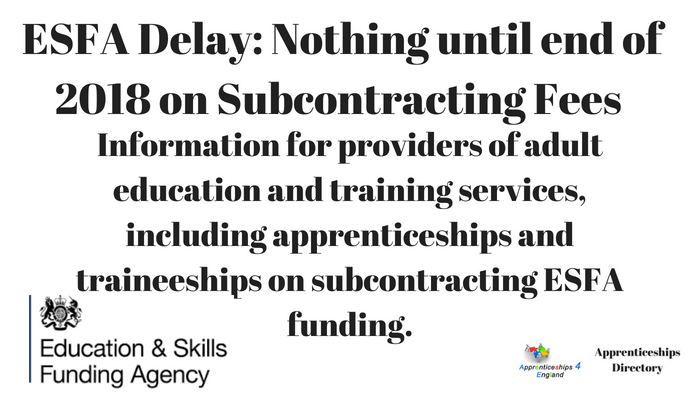 Delay until the end of the year for Apprenticeships Subcontracting Fees