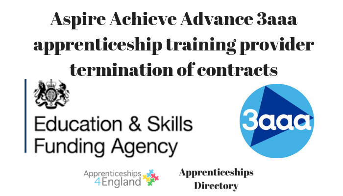 Aspire Achieve Advance 3aaa apprenticeship training provider termination of contracts