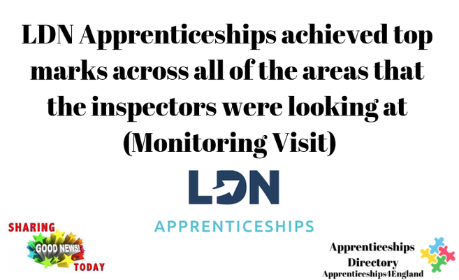 LDN delighted with monitoring visit feedback ( Apprenticeships Directory)