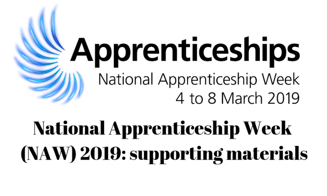 Promotional material  National Apprenticeship Week (NAW) 2019: supporting materials