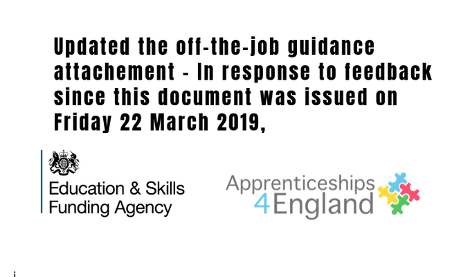 Apprenticeships: off-the-job training: 6:56pm, 29 March 2019: Updated the off-the-job guidance attachement – In response to feedback since this document was issued on Friday 22 March 2019